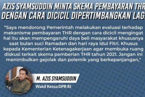 Wakil Ketua DPR RI Dorong Pemerintah Lakukan Evaluasi Pembayaran THR Dengan Cara Dicicil
